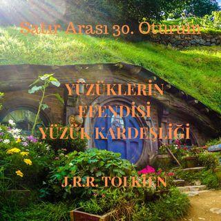 #30 Yüzüklerin Efendisi - Yüzük Kardeşliği - J.R.R. Tolkien