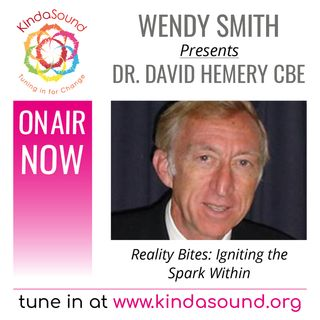 Dr. David Hemery: Igniting the Spark Within (Reality Bites with Wendy Smith)