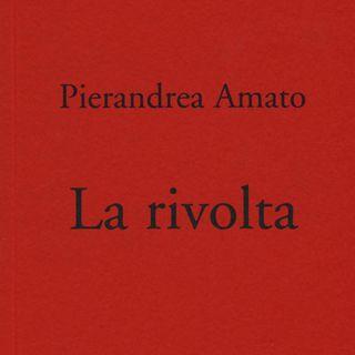 """Pierandrea Amato """"La rivolta"""""""