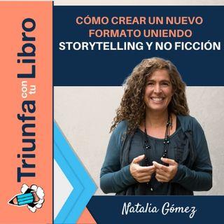 Cómo crear un nuevo formato uniendo storytelling y no ficción
