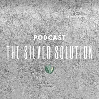 The Silver Solution