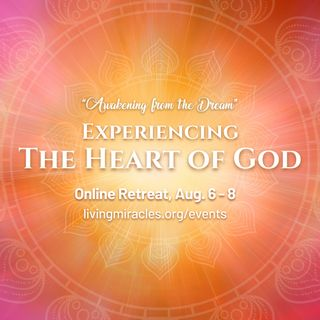 💝 Experiencing the Heart of God Meditation 💝 David Hoffmeister, A Course in Miracles, ACIM: Jesus Calling Us Out of the World
