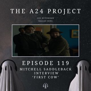 119 - Mitchell 'First Cow' Saddleback Interview