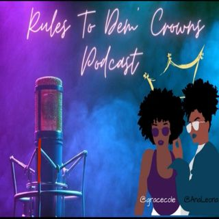 Rules to dem Crowns Podcast