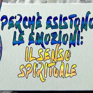 Il senso spirituale delle emozioni