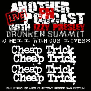 Cheap Trick Drunken Summit - Philip Shouse Alex Kane Tony Higbee Dan Epstein