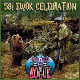 59: Ewok Celebration