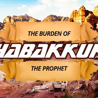 NTEB RADIO BIBLE STUDY: The Burden Of Habakkuk Is The Time Of Jacob's Trouble And The Second Coming Of Jesus Christ At Battle Of Armageddon