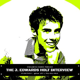 The J. Edwards Holt Interview.