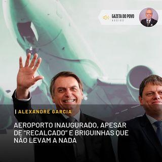 """Aeroporto inaugurado, apesar de """"recalcado"""" e de briguinhas que não levam a nada"""