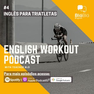 #4 Inglês para Triatletas - Interview with an Ironman