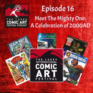 Meet the Mighty One: A Celebration of 2000AD