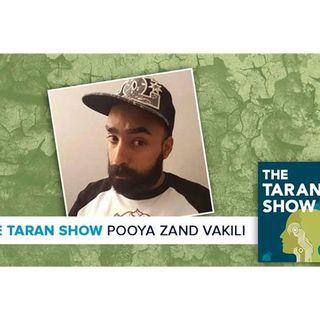 Taran Show 33 | Pooya Zand Vakili