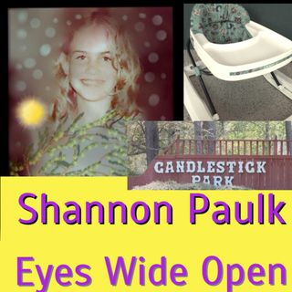 Series 1 Shannon Paulk: Eyes Wide Open (Ep 5)
