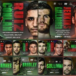 Preview Of The Huge TopRankOnEspn+BT Sport To!Card Headlined By Mick Conlon- Diego Ruiz For WBA/WBO Intercontinental Featherweight Title's!!