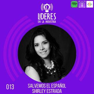 013 Salvemos el español  (con Shirley Estrada)