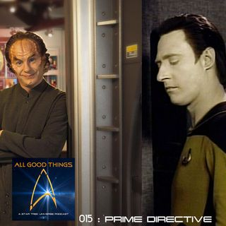 AGT: 015: The Prime Directive