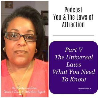 Part V The Universal Laws: What You Need To Know