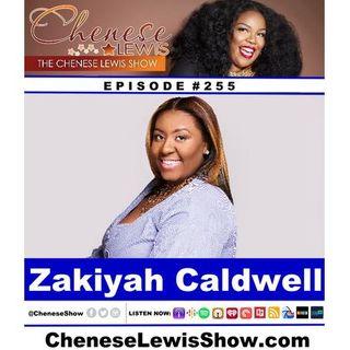 Zakiyah Caldwell  - Episode #255