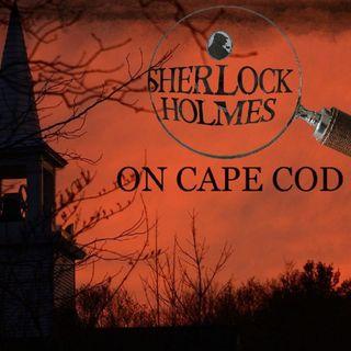 Sherlock Holmes on Cape cod
