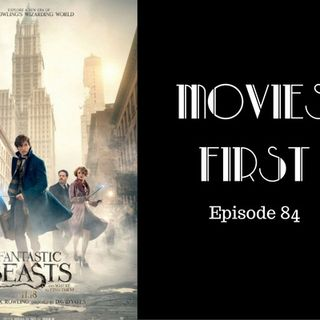 Fantastic Beasts and Where To Find Them - Movies First with Alex First & Chris Coleman Episode 84
