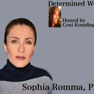 Determined Women interview Sophia Romma, Ph.D