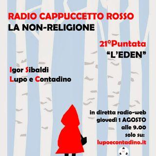 Radio Cappuccetto Rosso | 21 | Eden