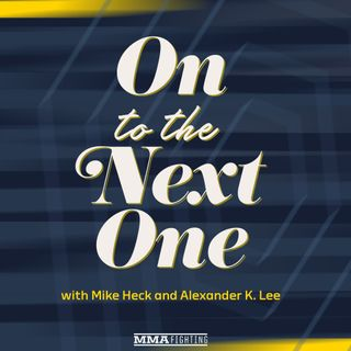 On To the Next One: Episode 10 | Matches To Make After UFC Vegas 11