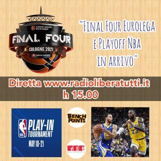 Bench Points - P32 - Final Four Eurolega e Playoff Nba in arrivo