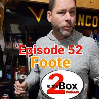 Episode 52 - Foote