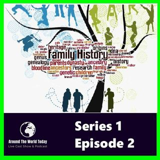 Around the World Today Series 1 Episode 2 - Finding your Past