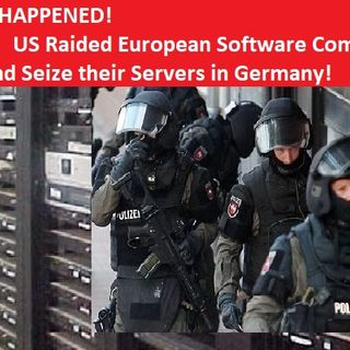YES, IT HAPPENED! US Raided European Software Company Scytl and Seize their Servers in Germany!
