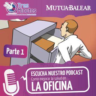 Cuidamostusalud.org: Episodio 3. Oficinas y despachos (parte 1)