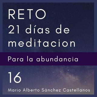 Día 16 del Reto de 21 Días de Meditación para la Abundancia