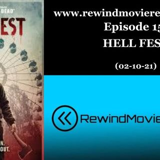 Ep. 15: Hell Fest (02-10-21)