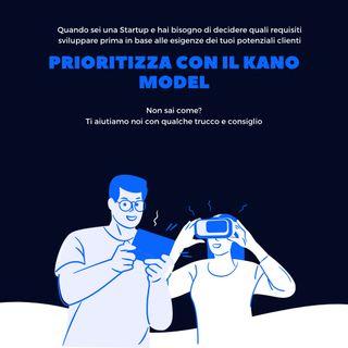 Metodi di Prioritizzazione: Modello KANO