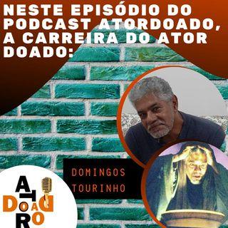 EP 3 - DOMINGOS TOURINHO
