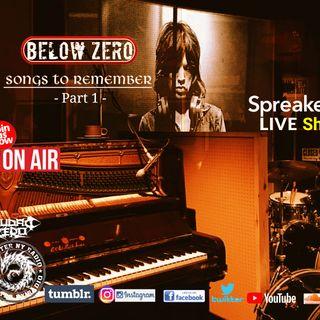 BELOW ZERO - SONGS TO REMEMBER (Part 1)