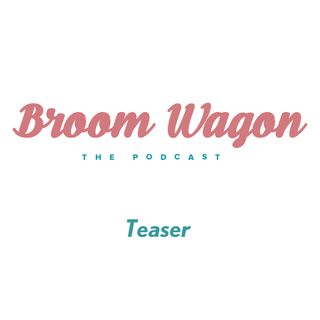 Broom Wagon – Teaser