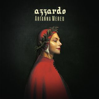 """Arianna Mereu: """"La quarantena mi ha messo alla prova, vi presento il mio singolo """"Azzardo"""""""