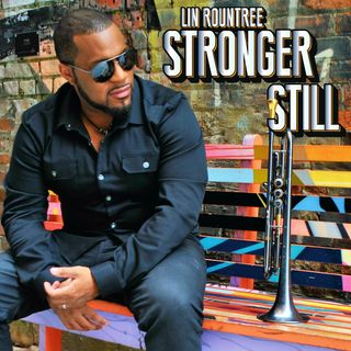 A journey in music with Artist Soul Trumpeter Lin Rountree