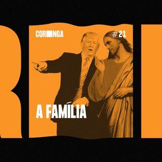 #21 - A Família
