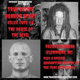 BONUS - Patreon Preview TCHS Killer Cuts #4: The House of the Devil (Pazuzu Algarad)