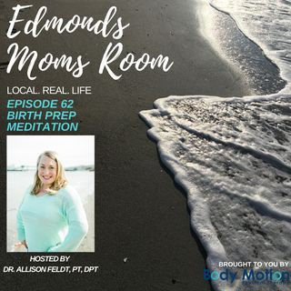 Episode 62 Birth Prep Meditation