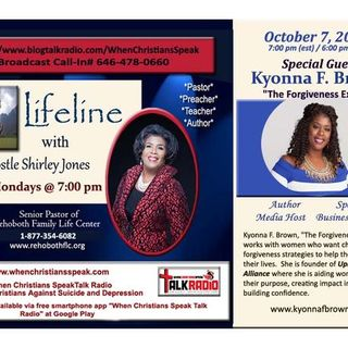 Lifeline with Apostle Shirley Jones: with Special Guest Kyonna  F. Brown