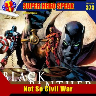 #373: Not So Civil War