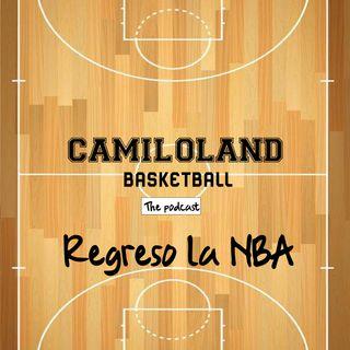 Camiloland #2 - Regreso la NBA