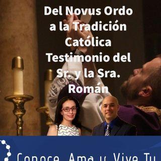 Episodio 309: 😲 Del Novus Ordo a la Tradición Católica 🛐 Testimonio de Luis y Julie Román 👏