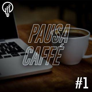 Pausa Caffè #1