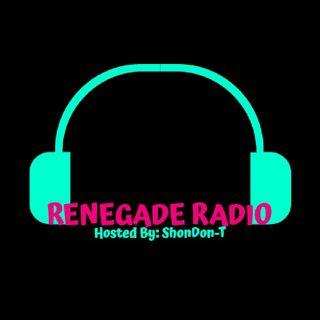 Episode 15 - Renegade Radio Midnight Edition